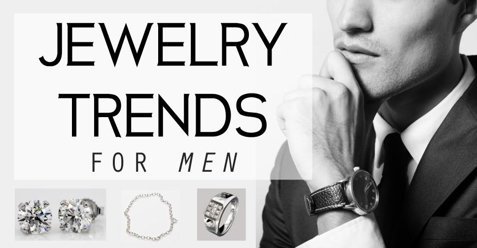 Men S Jewelry Trends
